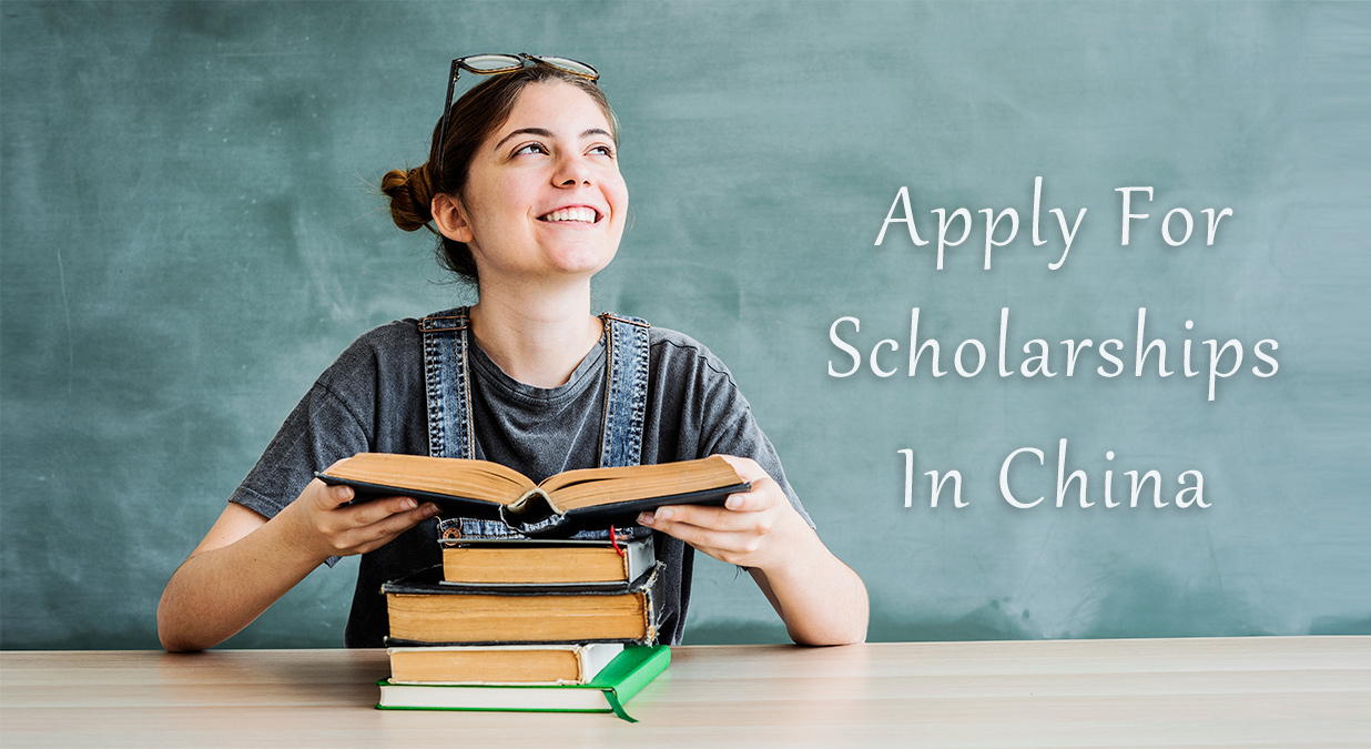 Apply For Scholarships in China